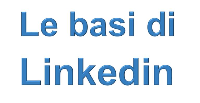 Le basi di Linkeidn