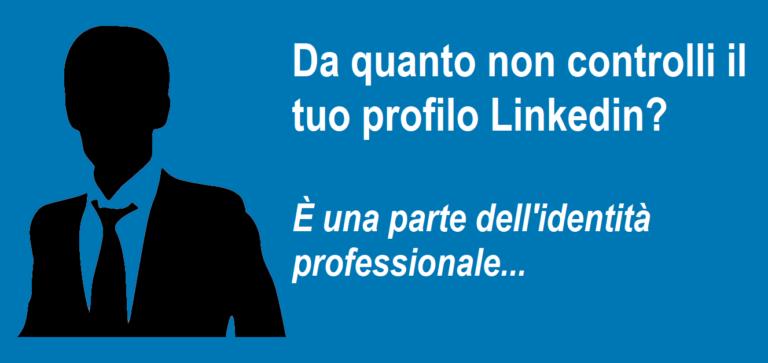 Il profilo Linkedin è una parte dell'identità professionale