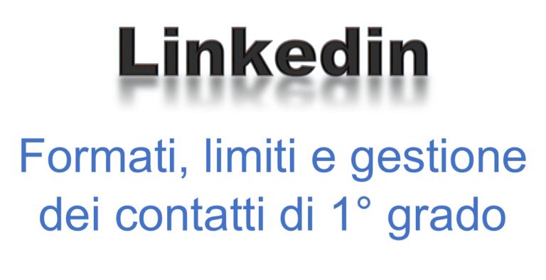 Linkedin: formati, limiti e gestione contatti