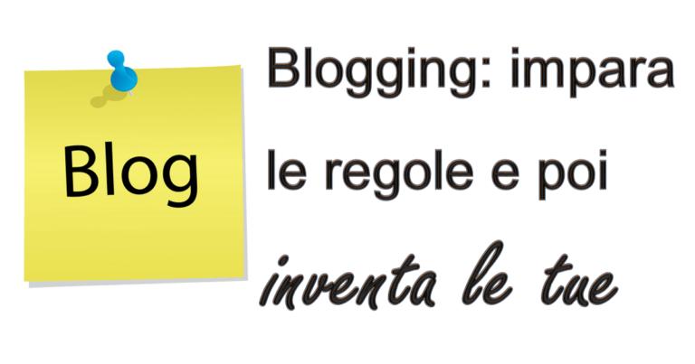 Blogging: scrivi le tue regole