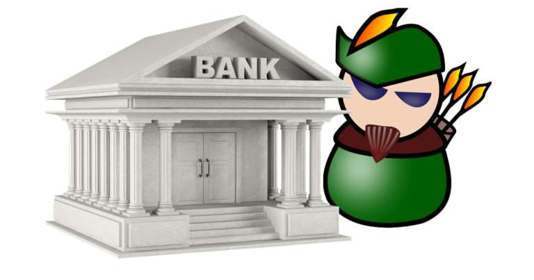 Banca e finto Robin Hood
