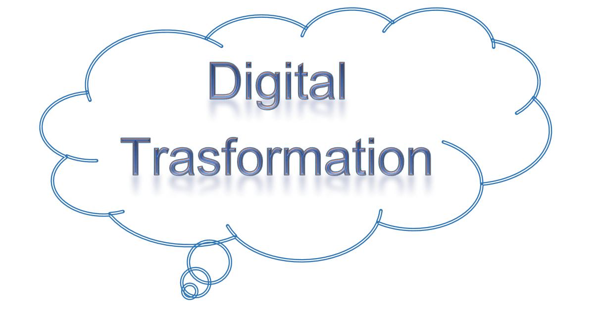 Digital Trasformation - Trasformazione digitale