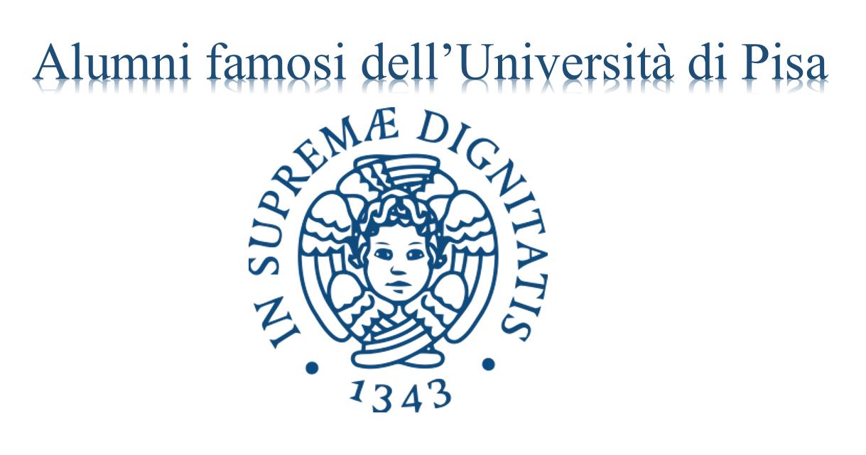 Alunni famosi o illustri dell'Università di Pisa